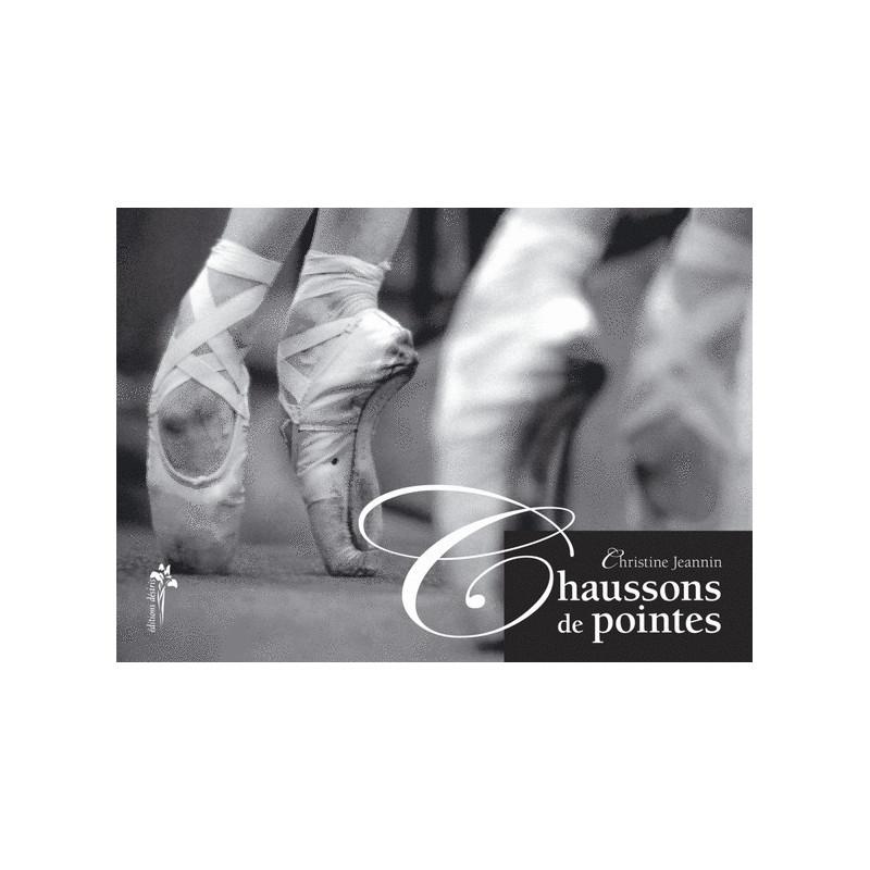 La Boutique Danse - Chaussons de pointes - Livre