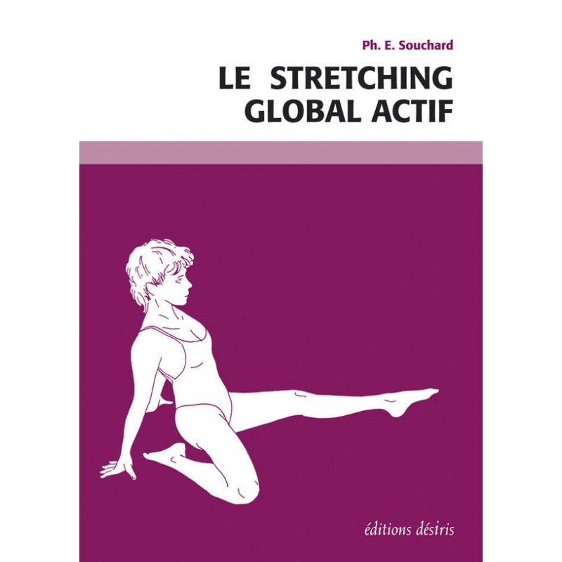 La Boutique Danse - Le Stretching global actif - Book