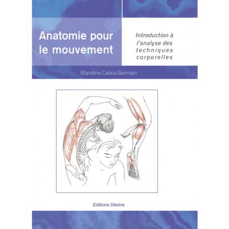 La Boutique Danse - Anatomie pour le mouvement - Volume 1 - Livre
